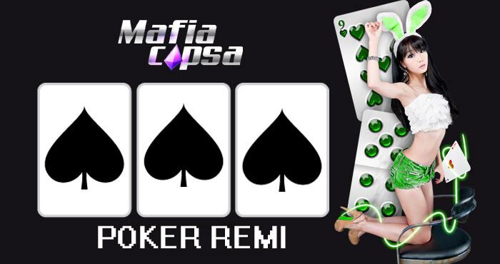 Mafiacapsa Poker Remi Dunia yang Paling Digemari