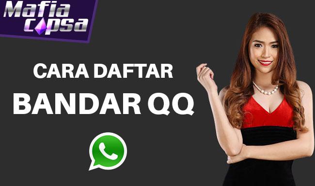 Cara Daftar Bandar QQ lewat Whatsapp