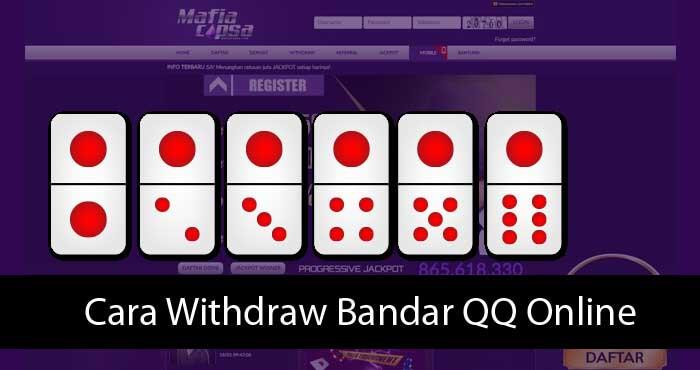 Cara Withdraw Bandar QQ Online