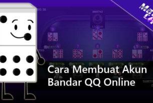 Cara Membuat Akun Bandar QQ Online