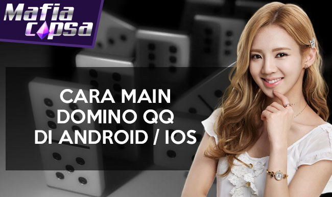 Cara Main Domino QQ di Android iOS