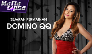 Sejarah Judi Domino QQ Online